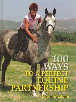 100 WAYS TO A PERFECT EQUINE PARTNERSHIP