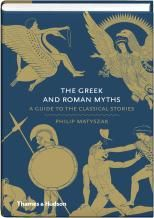 THE GREEK AND ROMAN MYTHS: A Guide To The Classi