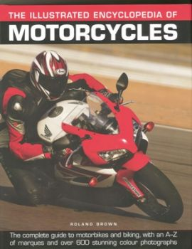 THE ILLUSTRATED ENCYCLOPEDIA OF MOTORCYCLES
