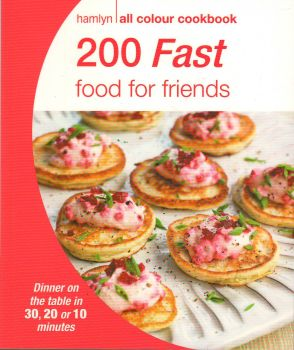 """200 FAST FOOD FOR FRIENDS. """"Hamlyn All Colour Cookbook"""""""