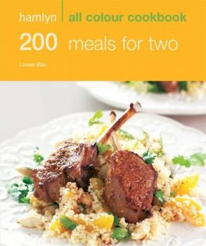 """200 MEALS FOR TWO. """"Hamlyn All Colour Cookbook"""""""