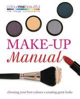 "MAKE-UP MANUAL. ""Colour Me Beautiful"""