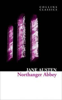 """NORTHANGER ABBEY. """"Collins Classics"""""""