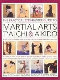 THE PRACTICAL STEP BY STEP GUIDE TO MARTIAL ARTS