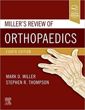 MILLER`S REVIEW OF ORTHOPAEDICS, 8th Edition