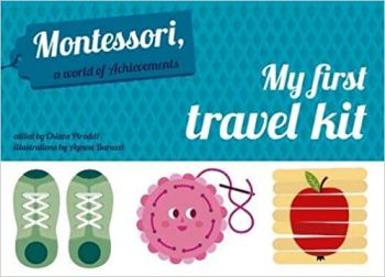 MY FIRST TRAVEL KIT: Montessori World of Adventures