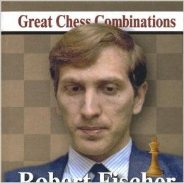 Robert Fischer. Great Chess Combinations/ Лучшие