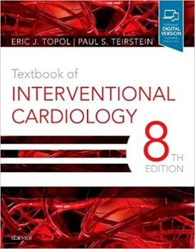 TEXTBOOK OF INTERVENTIONAL CARDIOLOGY, 8th ed.
