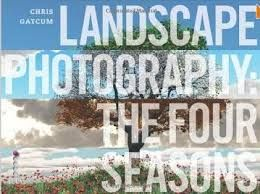LANDSCAPE PHOTOGRAPHY: Understand the Seasons, U