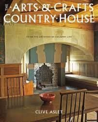THE ARTS AND CRAFTS COUNTRY HOUSE: FROM THE ARCH