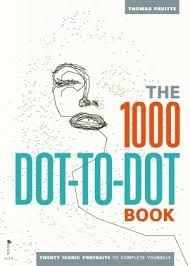 THE 1,000 DOT-TO-DOT BOOK: Twenty Iconic Portrai