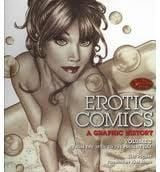 EROTIC COMICS: A Graphic History, Vol. 2 (From T