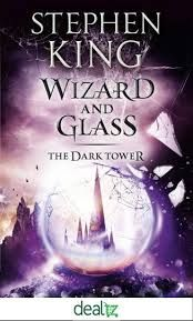"WIZARD AND GLASS. ""The Dark Tower"", Book 4"