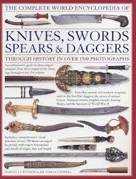 THE COMPLETE WORLD ENCYCLOPEDIA OF KNIVES, SWORD