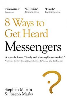 MESSENGERS: Who We Listen To, Who We Don`t, and Why