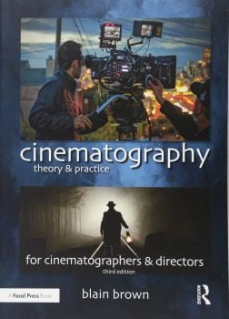 CINEMATOGRAPHY: Theory and Practice