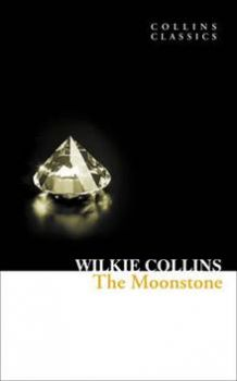 "THE MOONSTONE. ""Collins Classics"""