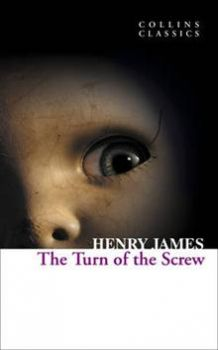 "THE TURN OF THE SCREW. ""Collins Classics"""