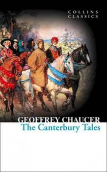 "THE CANTERBURY TALES. ""Collins Classics"""