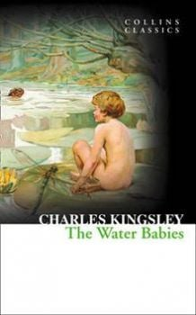 "THE WATER BABIES. ""Collins Classics"""