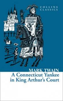 """A CONNECTICUT YANKEE IN KING ARTHUR`S COURT. """"Co"""