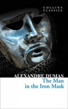"THE MAN IN THE IRON MASK. ""Collins Classics"""