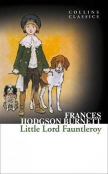 "LITTLE LORD FAUNTLEROY. ""Collins Classics"""