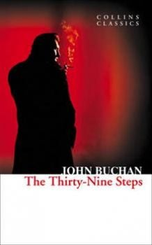 "THE THIRTY-NINE STEPS. ""Collins Classics"""