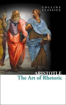 "THE ART OF RHETORIC. ""Collins Classics"""