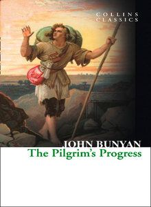 "THE PILGRIM`S PROGRESS. ""Collins Classics"