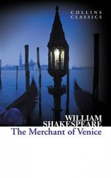 "THE MERCHANT OF VENICE. ""Collins Classics"""