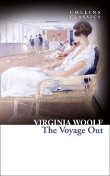 "THE VOYAGE OUT. ""Collins Classics"""