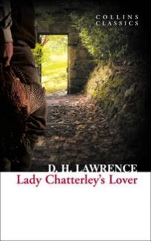 "LADY CHATTERLEY`S LOVER. ""Collins Classics"""