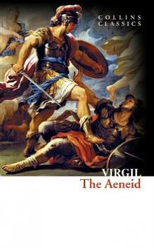 "THE AENEID. ""Collins Classics"""