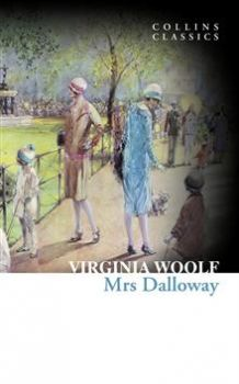 "MRS DALLOWAY. ""Collins Classics"""
