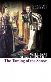 "THE TAMING OF THE SHREW. ""Collins Classics"""