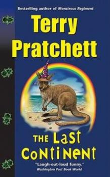 THE LAST CONTINENT: A Discworld Novel