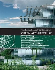 SOURCEBOOK OF CONTEMPORARY GREEN ARCHITECTURE