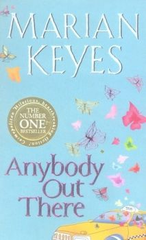 ANYBODY OUT THERE. (M.Keyes)