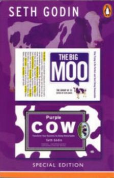 BIG MOO & PURPLE COW_THE. (Godin Seth)