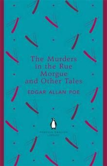"""THE MURDERS IN THE RUE MORGUE AND OTHER TALES. """""""