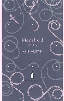 """MANSFIELD PARK. """"Penguin English Library"""""""