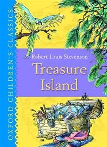 "TREASURE ISLAND. ""Oxford Children`s Classics"""