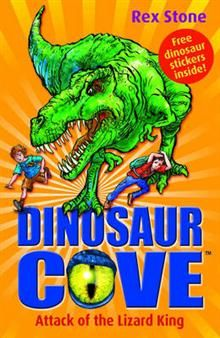 DINOSAUR COVE: Attack Of The Lizard King, Book 1