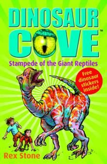 DINOSAUR COVE: Stampede Of The Giant Reptiles, B