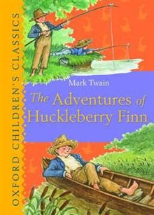 """THE ADVENTURES OF HUCKLEBERRY FINN. """"Oxford Chil"""