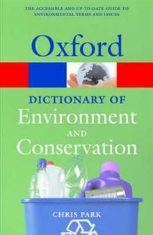 OXFORD DICTIONARY OF ENVIRONMENT AND CONSERVATIO