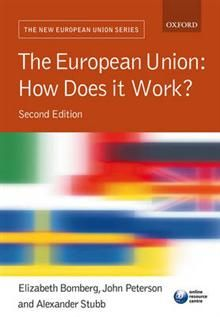 THE EUROPEAN UNION: How Does It Work? 2nd Ed