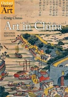 "ART IN CHINA. ""Oxford History of Art"""