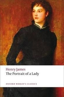 """THE PORTRAIT OF A LADY. """"Oxford World`s Classics"""